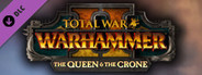 Total War: WARHAMMER II - The Queen and The Crone System Requirements