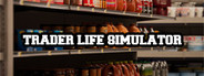 Trader Life Simulator System Requirements
