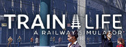 Train Life A Railway Simulator System Requirements
