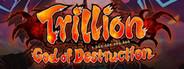 Trillion: God of Destruction System Requirements