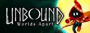 Unbound: Worlds Apart System Requirements