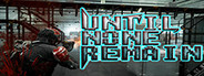 Until None Remain: Battle Royale PC Edition System Requirements