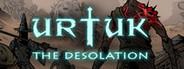 Urtuk: The Desolation System Requirements