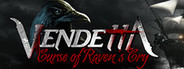 Vendetta - Curse of Raven's Cry System Requirements