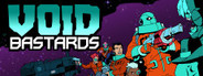 Void Bastards Similar Games System Requirements