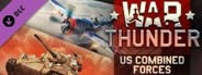 War Thunder - US Combined Forces System Requirements