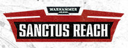 Warhammer 40,000: Sanctus Reach Similar Games System Requirements