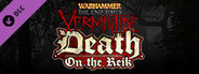 Warhammer: End Times - Vermintide Death on the Reik System Requirements