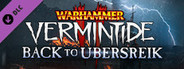 Warhammer: Vermintide 2 Back to Ubersreik System Requirements