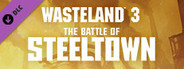 Wasteland 3 The Battle of Steeltown System Requirements