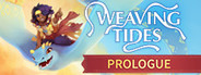 Weaving Tides: Prologue System Requirements