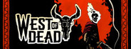 West of Dead Beta System Requirements