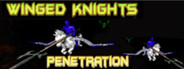 Winged Knights: Penetration System Requirements