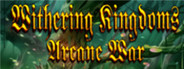 Withering Kingdom: Arcane War System Requirements