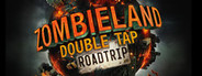 Zombieland Double Tap - Road Trip System Requirements